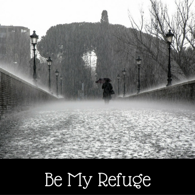 be-my-refuge