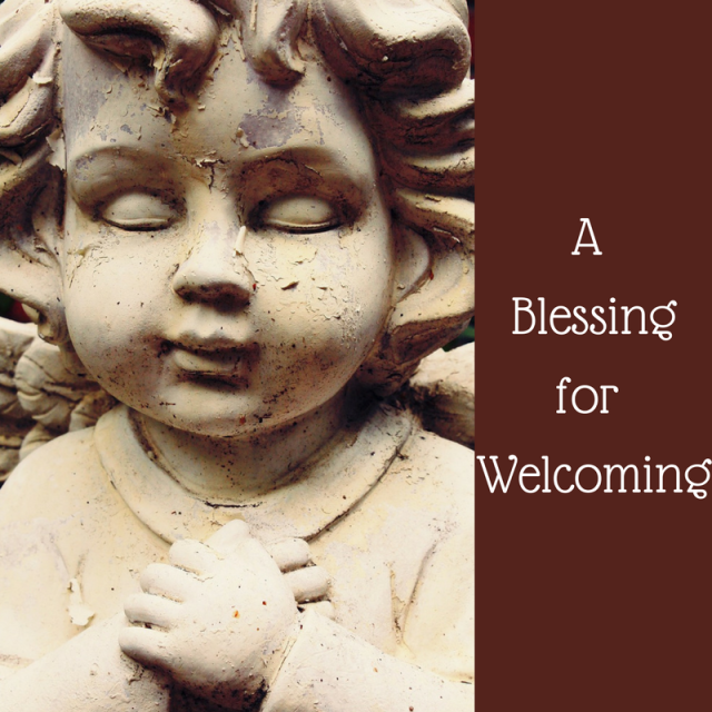 a-blessing-for-welcoming