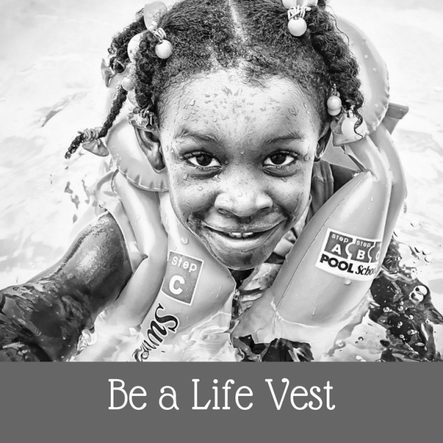be-a-life-vest